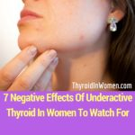 Effects Of Underactive Thyroid In Women