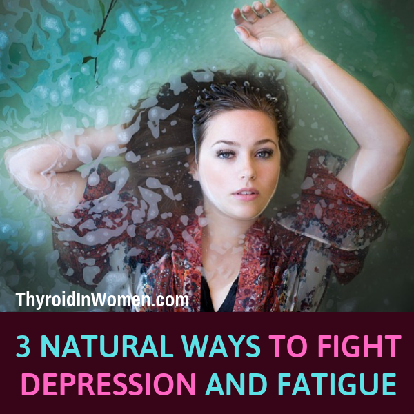 Natural Ways To Fight Depression And Fatigue